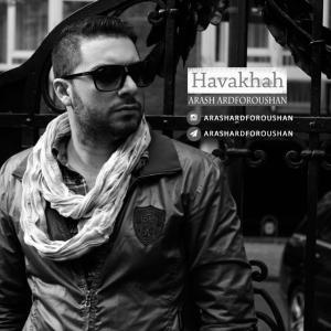 Arash Ardforoushan – Havakhah