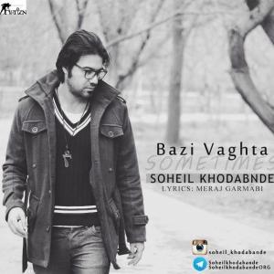 Soheil Khodabande – Bazi Vaghta