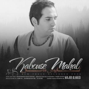 Majid Almasi – Kabouse Mahal