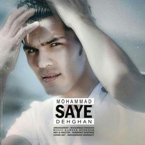Mohammad Dehghan – Saye