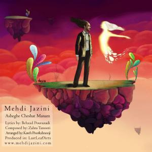 Mehdi Jazini – Asheghe Cheshat Manam