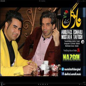 Abolfazl Esmaeili & Mostafa Taftish – Nazgol