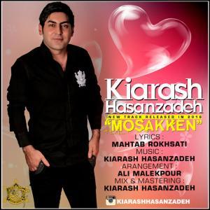 Kiarash Hasanzadeh – Mosakken