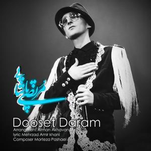 Morteza Pashaei – Dooset Daram
