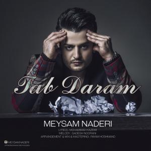 Meysam Naderi – Tab Daram