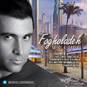 Mehdi Alizadeh – Fogholadeh