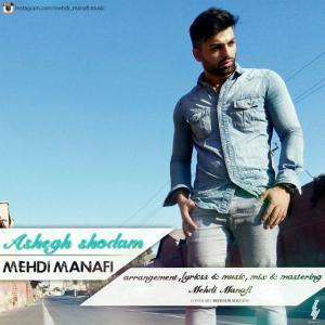 Mehdi Manafi – Ashegh Shodam