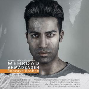 Mehrdad Ahmadzadeh – Roozaye Roshan