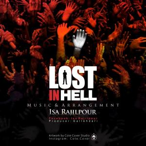 Isa Rajilpour – Lost In Hell