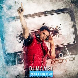 DJ Mamsi – Kavire Del