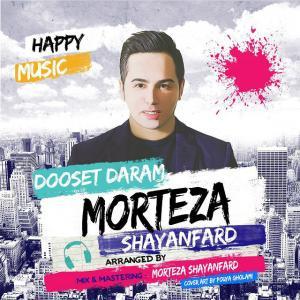 Morteza Shayanfard – Dooset Daram