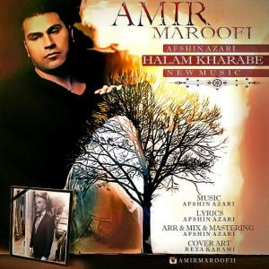Amir Maroofi – Halam Kharabe