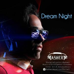 Asher – Dream Night