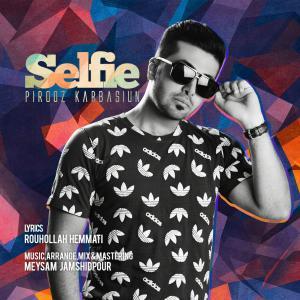 Pirooz Karbasiun – Selfie