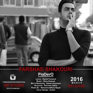 Farshad Shakouri – Piadero