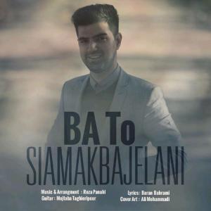 Siamak Bajelani – Ba To