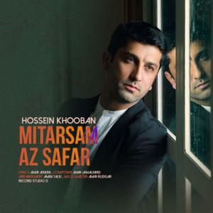Hossein Khooban – Mitarsam Az Safar