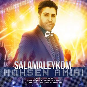 Mohsen Amiri – Salamailkom