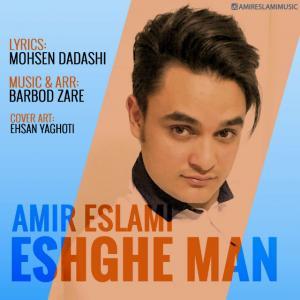 Amir Eslami – Eshghe Man