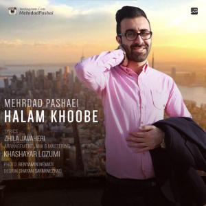 Mehrdad Pashaei – Halam Khoobe