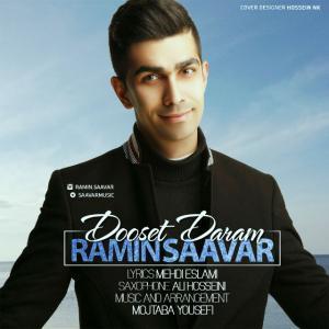 Ramin Saavar – Dooset Daram