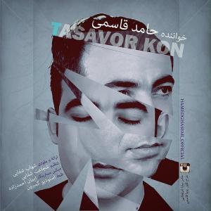 Hamed Ghasemi – Tasavor Kon