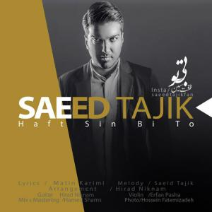Saeed Tajik – Haft Sin Bi To