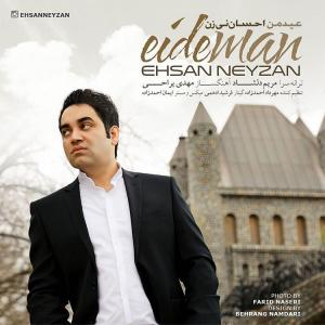 Ehsan Neyzan – Eyde Man