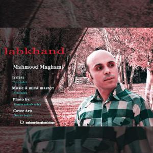 Mahmood Maghami – Labkhand