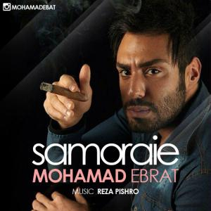 Mohammad Ebrat – Samoraie