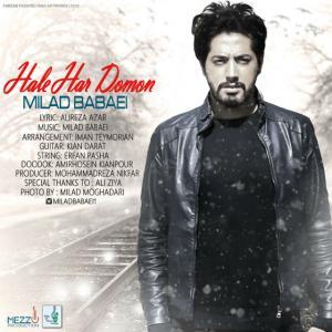 Milad Babaei – Hale Har Domoon