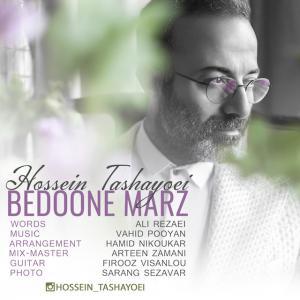 Hossein Tashayoei – Bedoone Marz