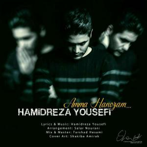 Hamidreza Yousefi – Amma Hanozam