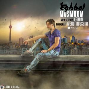 Eghbal – Masmoom