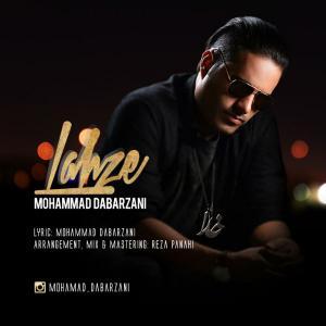 Mohammad Dabarzani – Lahze