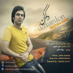 Mostafa Asadi – Darkam Kon