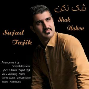 Sajjad Tajik – Shak Nakon