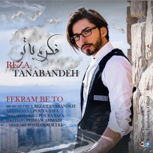 Reza Tanabandeh – Fekram Be To