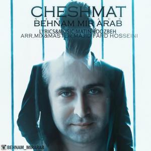 Behnam Mirarab – Cheshmat