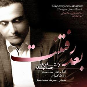 Jamshid Delshadi – Bade Raftanet