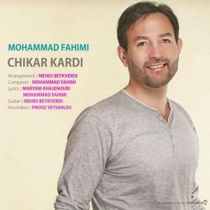 Mohammad Fahimi – Chikar Kardi