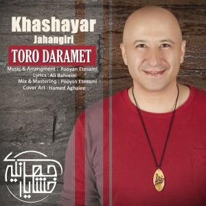 Khashayar Jahangiri – Toro Daramet