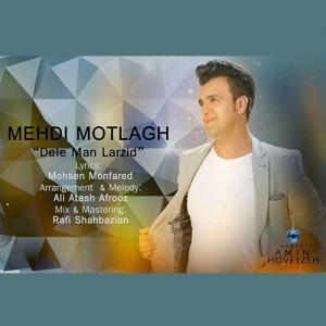 Mehdi Motlagh – Dele Man Larzid