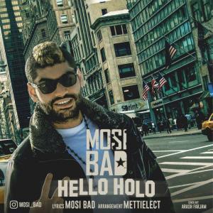 Mosi Bad – Hello Holo