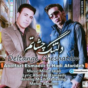 Abolfazl Esmaeili – Deltange Cheshatam (Ft Hadi Afarideh)