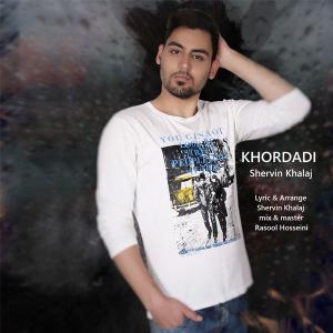 Shervin Khalaj – Khordadi