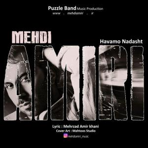 Mehdi Amiri – Havamo Nadasht