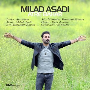 Milad Asadi – Atre Bahar