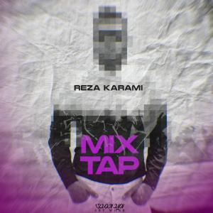 Reza Karami – Mix Tap