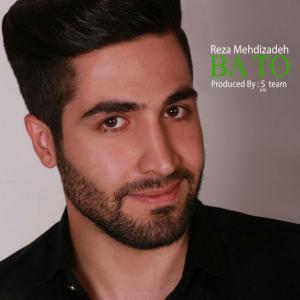 Reza Mehdizadeh – Ba To